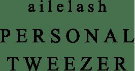 ailelash PERSONAL TWEEZER